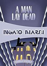 A Man Lay Dead (Roderick Alleyn Book 1)