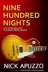 Nine Hundred Nights Kindle Edition