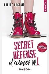 Secret défense d'aimer - tome 1 Format Kindle