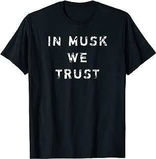in musk we trust t shirt