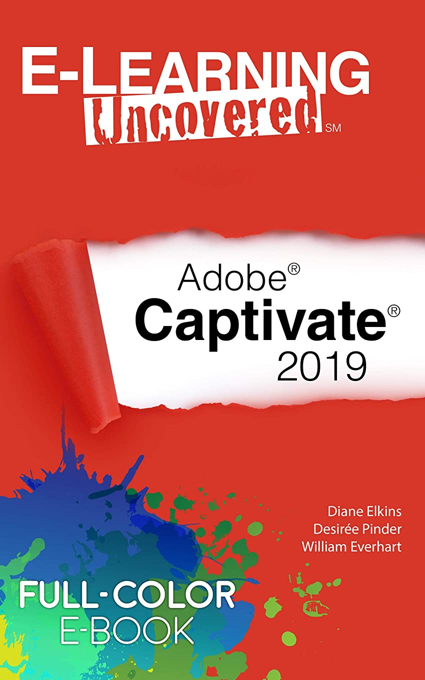 E-Learning Uncovered: Adobe Captivate 2019 (English Edition)