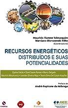 Recursos Energéticos Distribuídos E Suas Potencialidades