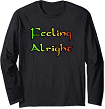 Feeling Alright T-shirt