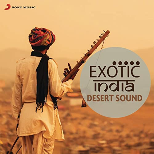 Exotic India: Desert Sounds by Various artists on Amazon