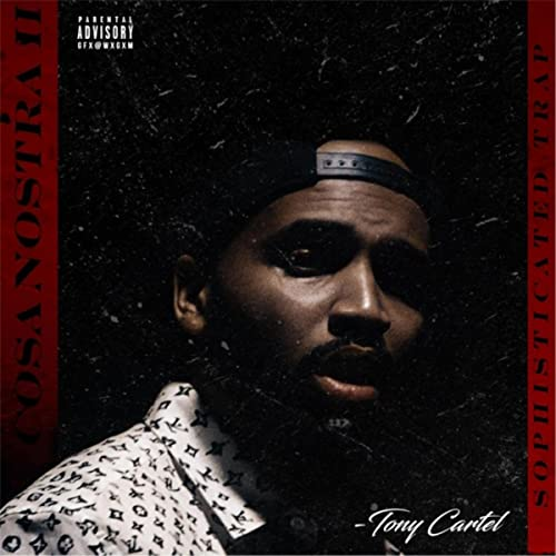 Cosa Nostra 2 [Explicit] by Tony Cartel on Amazon Music ...