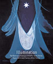 Illumination: The Paintings of Georgia O'keeffe, Agnes Pelton, Agnes Martin and Florence Pierce