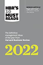 """HBR's 10 Must Reads 2022: The Definitive Management Ideas of the Year from Harvard Business Review (with bonus article """"Be..."""