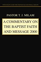 Best A Commentary on The Baptist Faith and Message 2000: with Study Guide for Individuals and Small Groups Review