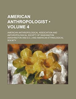 American Anthropologist (Volume 4)