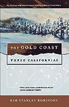The Gold Coast: Three Californias: 2