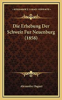 Die Erhebung Der Schweiz Fur Neuenburg (1858)