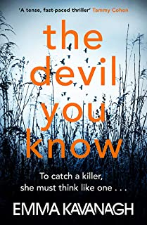 The Devil You Know: To catch a killer, she must think like one