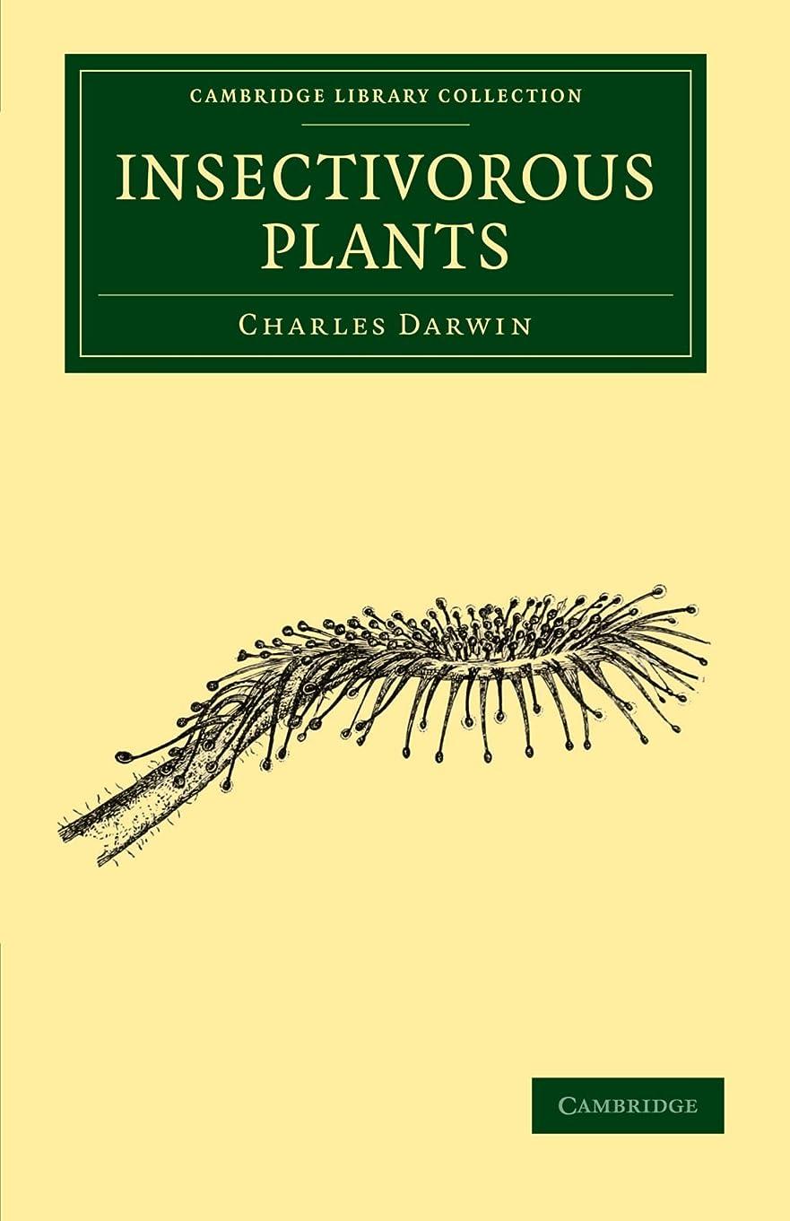 生き残ります局発行するInsectivorous Plants (Cambridge Library Collection - Darwin, Evolution and Genetics)
