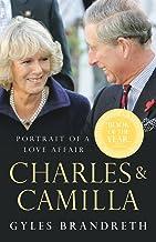 Charles & Camilla: Portrait of a Love Affair