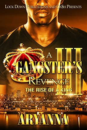 A Gangster's Revenge III: The Rise of a King (English Edition)