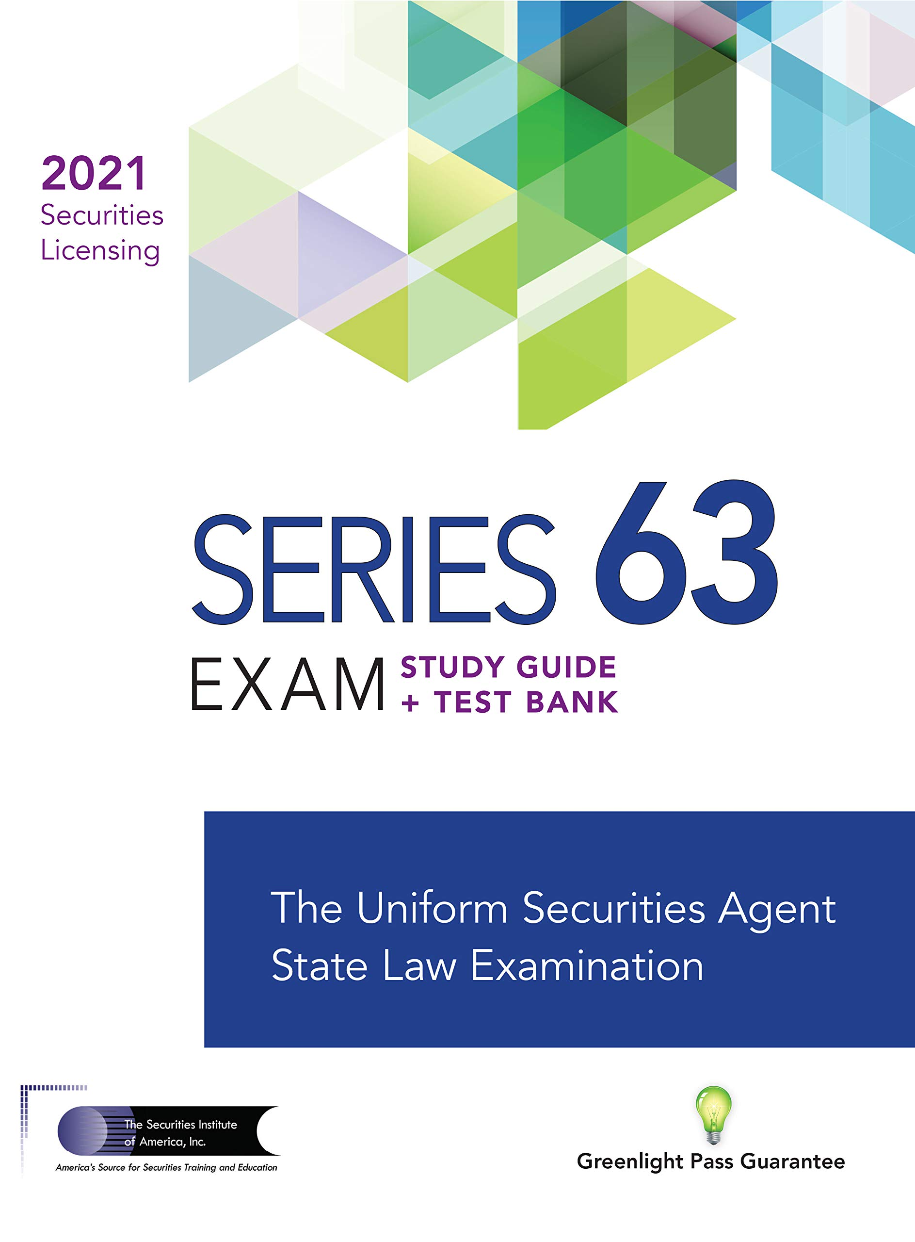 SERIES 63 EXAM STUDY GUIDE 2021 + TEST BANK