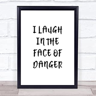 Lion King Laugh in The Face of Danger Quote Wall Art Print Poster Picture