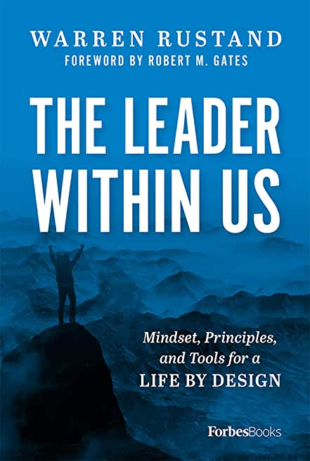 The Leader Within Us: Mindset, Principles, and Tools for a Life By Design (English Edition)