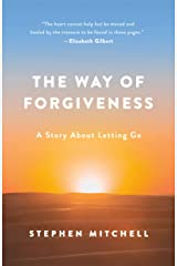 The Way of Forgiveness: A Story About Letting Go Kindle Edition