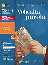 Scaricare Libri Vola alta parola. Per le Scuole superiori. Con e-book. Con espansione online: 4 PDF