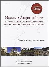 Hispania Arqueológica: Panorama de la cultura material de las provincias hispanorromanas: 187 (Serie Historia y Geografía)