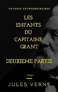 Les enfants du capitaine GRANT (illustré): deuxième partie (Jules VERNE t. 209) (French Edition)