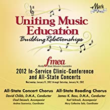 2012 Florida Music Educators Association (FMEA): All-State Concert Chorus & All-State Reading Chorus