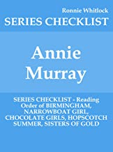 Annie Murray - SERIES CHECKLIST - Reading Order of BIRMINGHAM, NARROWBOAT GIRL, CHOCOLATE GIRLS, HOPSCOTCH SUMMER, SISTERS OF GOLD