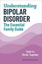 Sponsored Ad - Understanding Bipolar Disorder: The Essential Family Guide