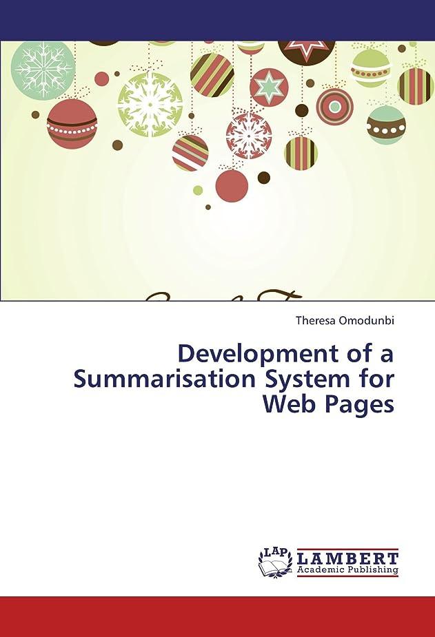 啓発する若い好むDevelopment of a Summarisation System for Web Pages