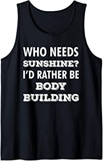 I'd Rather be Body Building Funny Body Builder Gag Gift Tank Top