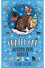 Chatty Cat: Autumn into Winter Paperback