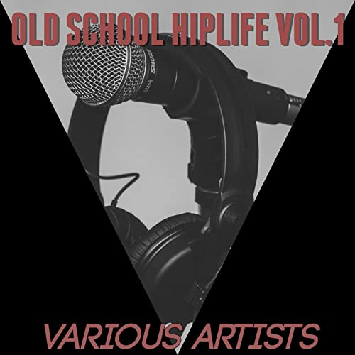 Old School Hiplife Vol 1 by Various artists on Amazon Music