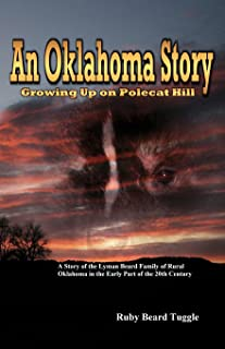 An Oklahoma Story: Growing Up On Polecat Hill