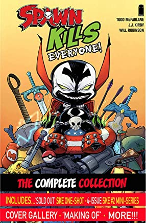 Spawn Kills Everyone!: The Complete Collection