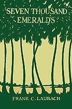 Seven Thousand Emeralds