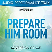 Prepare Him Room [Audio Performance Trax]