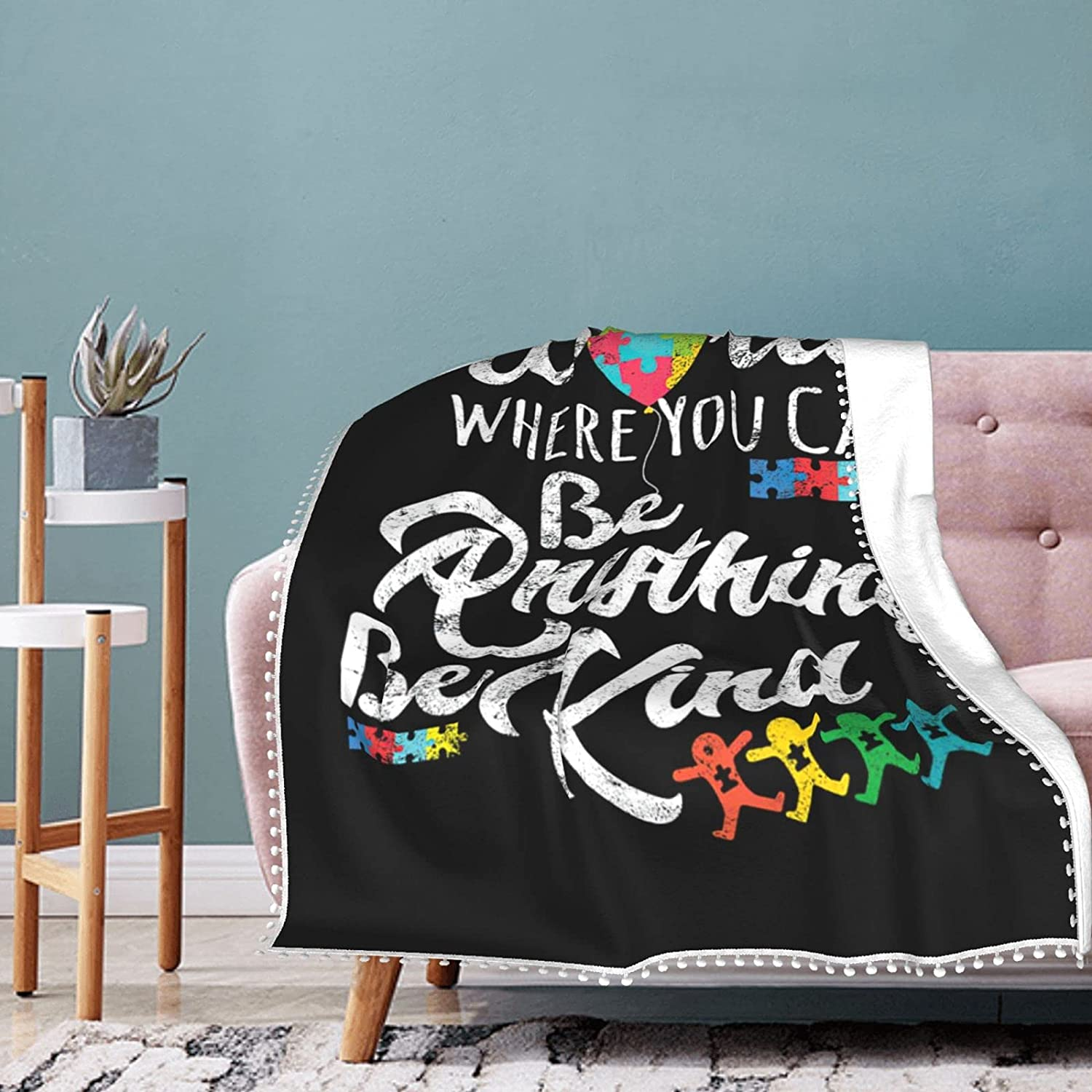 Autism Be Kind Fleece Blanket with Pompom Con Air Summer Fringe National products Max 75% OFF