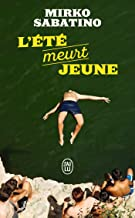 L'été meurt jeune (Littérature étrangère) (French Edition)