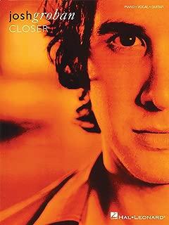 Josh Groban - Closer - Piano/Vocal/Guitar Artist Songbook