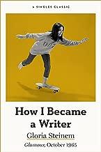 How I Became a Writer (Singles Classic)