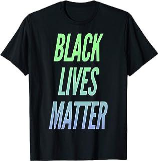 Black Lives Matter Tee T-Shirt