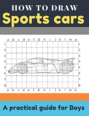 How to draw sports cars: With one simple technique draw Lamborghini, Ferrari, Porsche, Bentley, Bugatti, Tesla and lots more