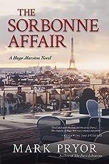 The Sorbonne Affair: A Hugo Marston Novel Kindle Edition