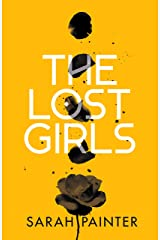 The Lost Girls: A dark and twisty supernatural thriller Kindle Edition