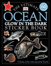 Ultimate Sticker Book: Glow in the Dark: Ocean Creatures: Create Your Own Picture Book