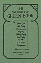 The Post-Racial Negro Green Book