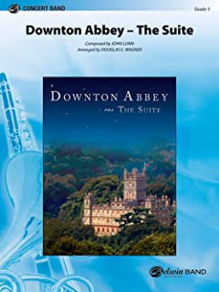 Downton Abbey -- The Suite - Composed by John Lunn / arr. Douglas E. Wagner