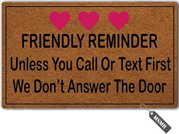 MsMr Funny Door Mat Personalized Doormat Friendly Reminder Unless You Call OR Text First WE Don T Answer The Door Non Slip Doormat Welcome Mat 23 6 Inch By 15 7 Inch Machine Washable Non Woven Fabric