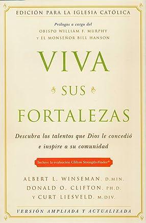 Viva sus fortalezas: Catholic Edition